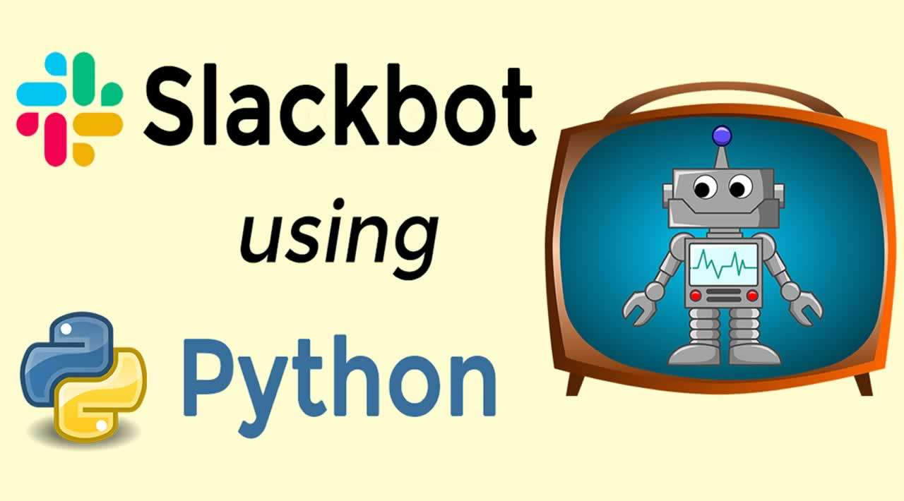 How to build a basic Slack Bot with Python?
