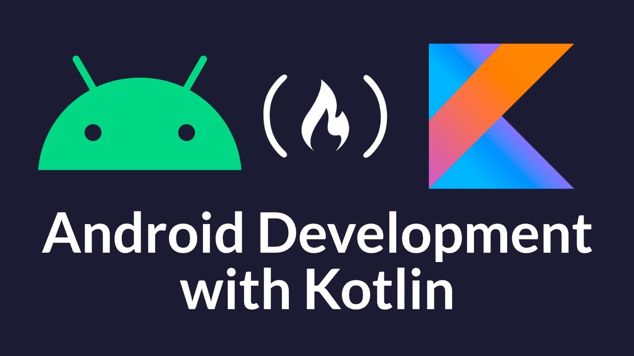 Build Native Android Apps with Kotlin