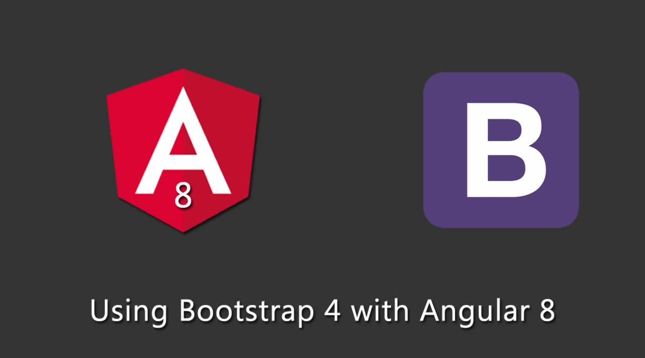 How to use Bootstrap 4 with Angular 8