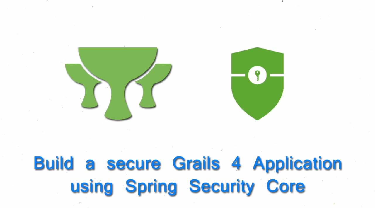 How to build a secure Grails 4 Application using Spring Security Core