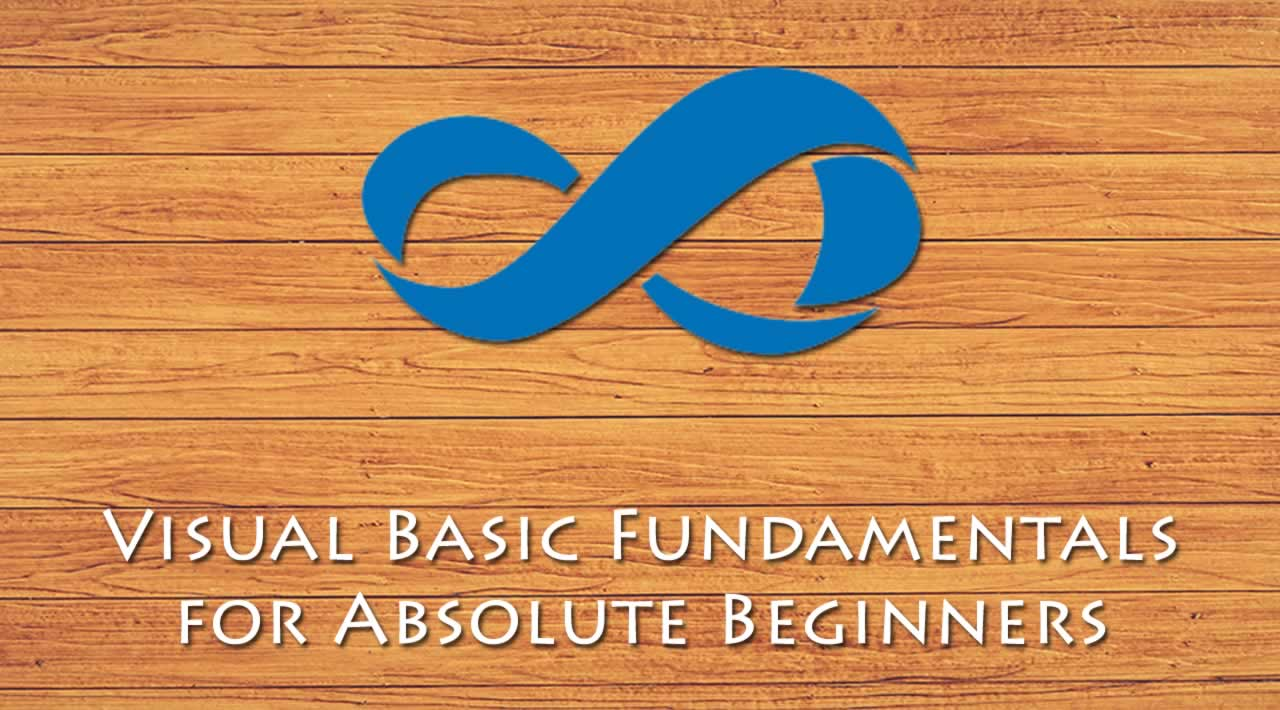 Learn Visual Basic - Visual Basic Fundamentals for Absolute Beginners