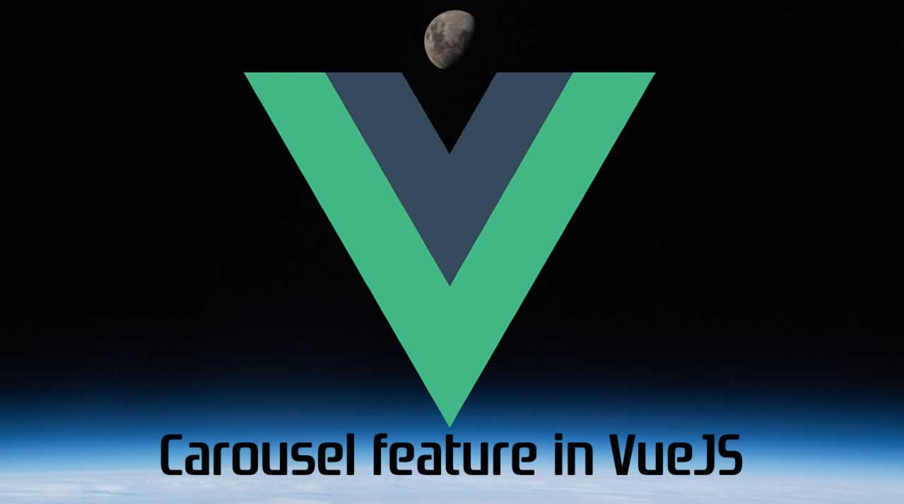 How to design and build a carousel feature in VueJS