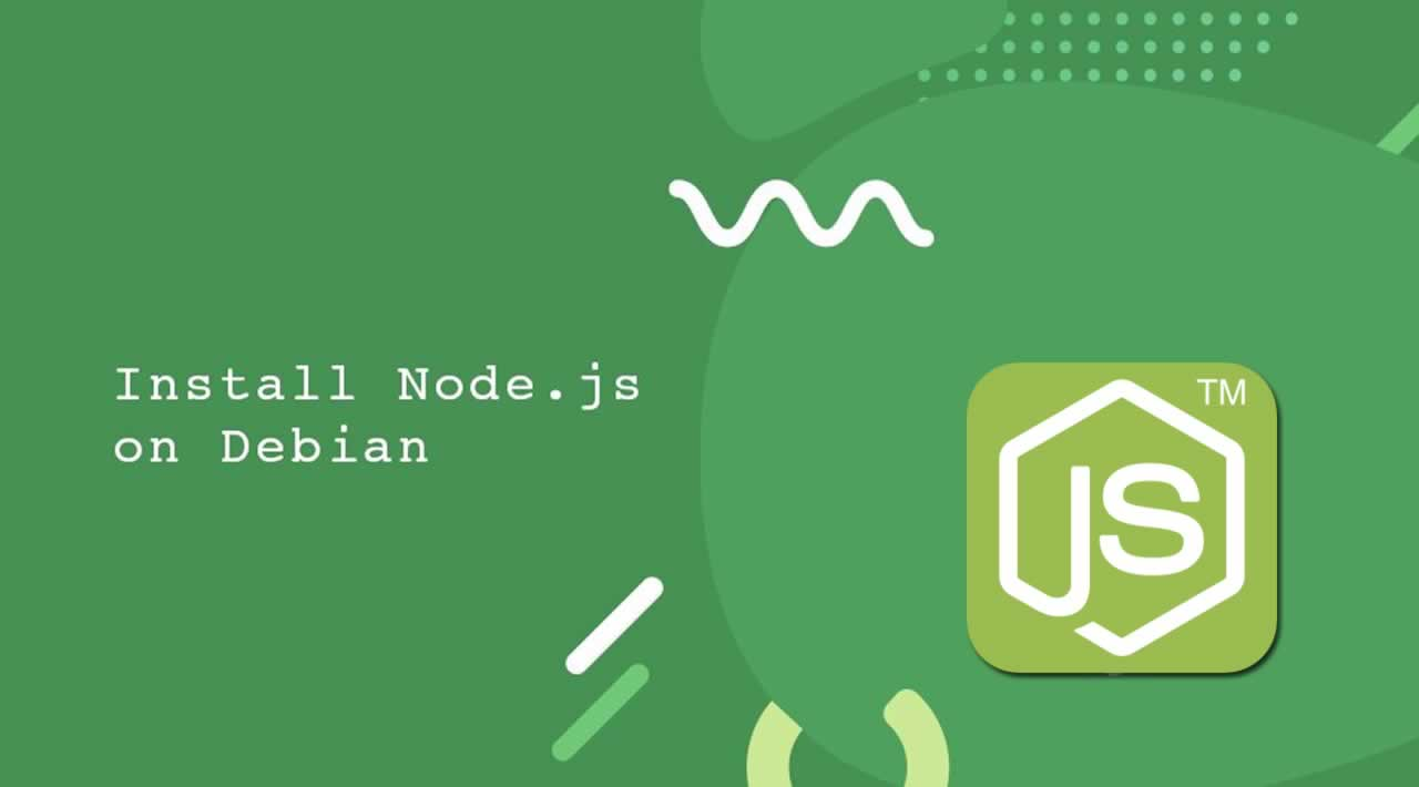 How to Install Node.js with npm on Debian 10