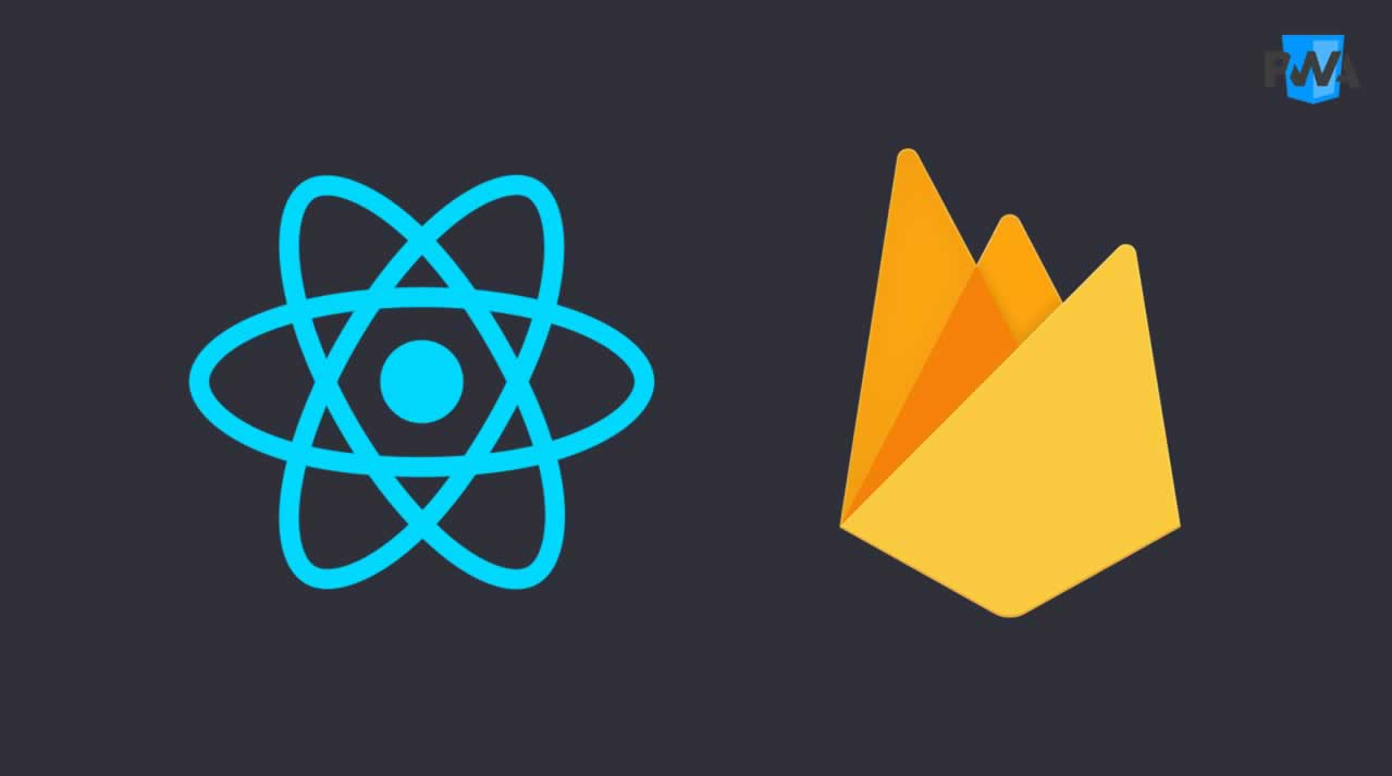 Build Progressive Web Apps PWA with React and Firebase