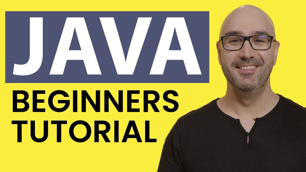 Java Tutorial for Beginners 2019