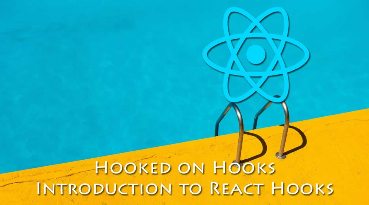 Hooked on Hooks: Introduction to React Hooks