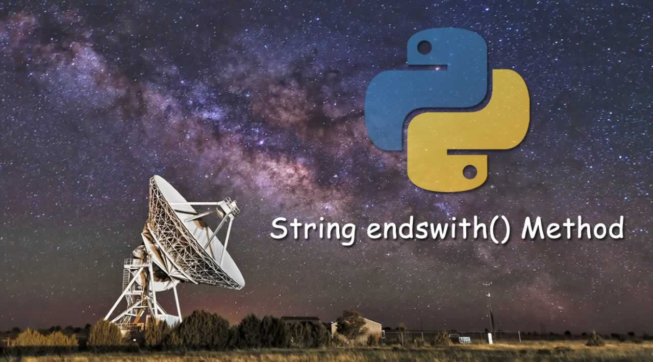 Python String endswith() Method with Examples
