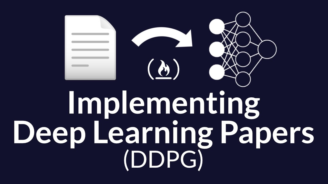 Implementing Deep Learning Papers - Deep Deterministic Policy Gradients (using Python)