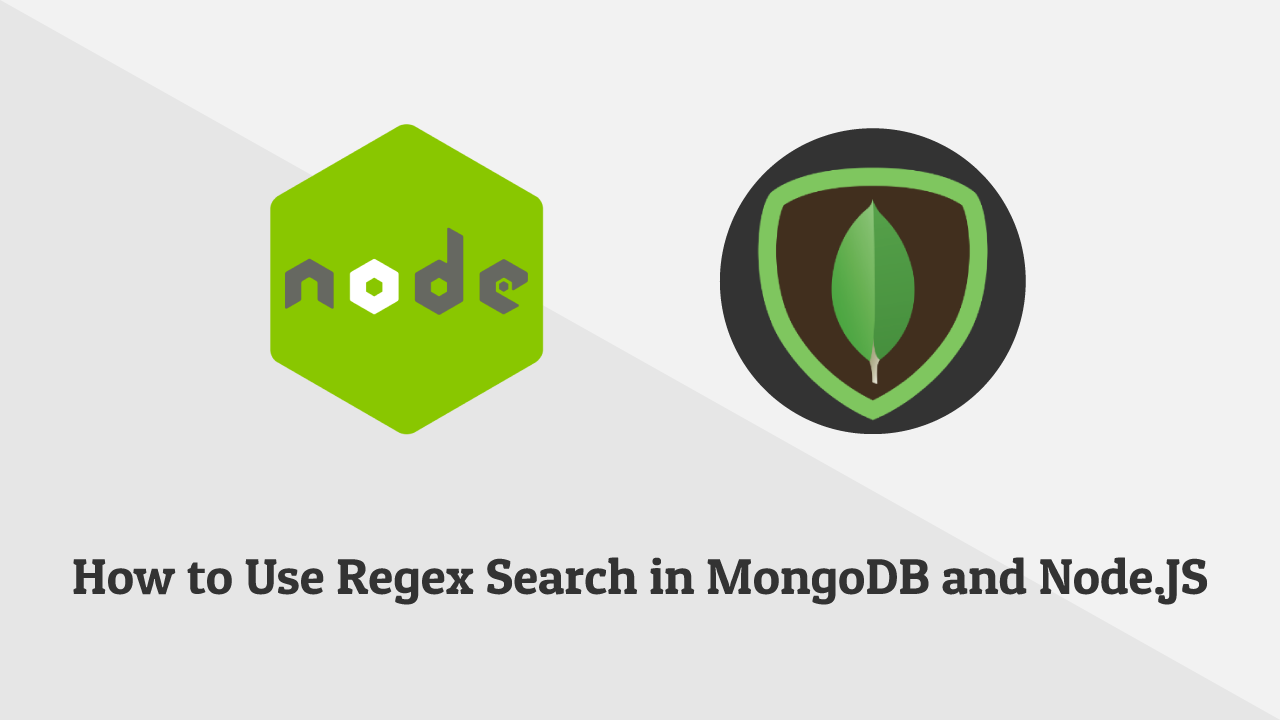 How to Use a SQL Like and Regex Search in MongoDB and Node.JS