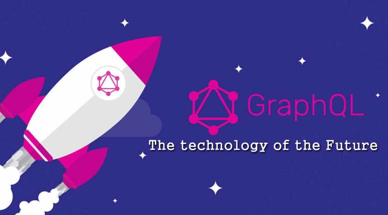 Why GraphQL is the technology of the Future