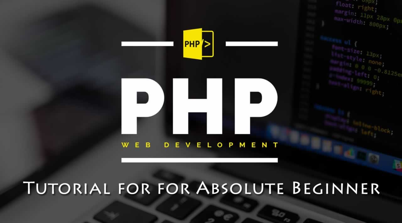 Learn PHP Programming - PHP Tutorial for for Absolute Beginner