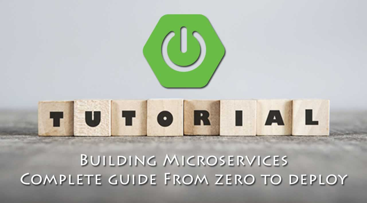 Spring Boot Tutorial | Building Microservices | Complete guide From zero to deploy