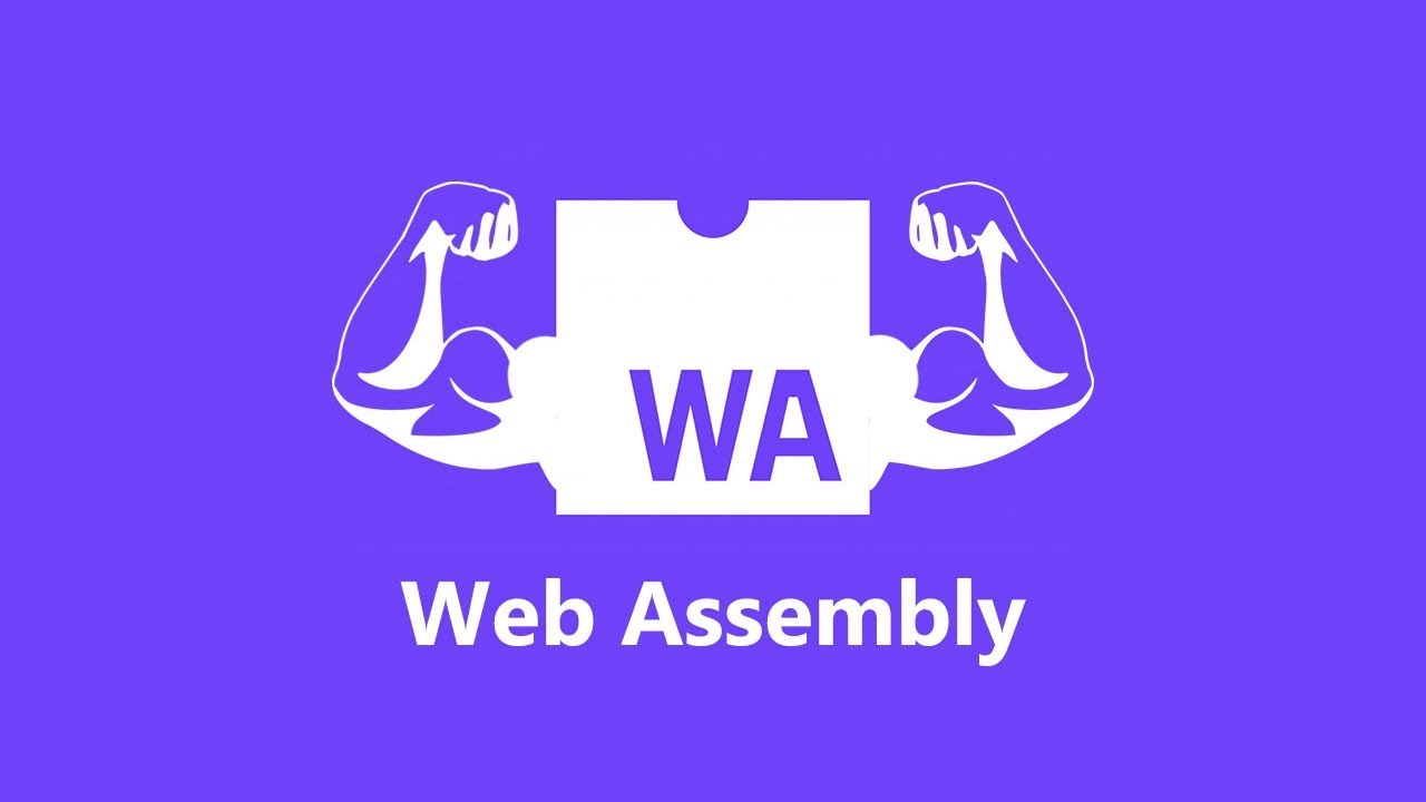 Why Web Assembly would be the choice for your next project?