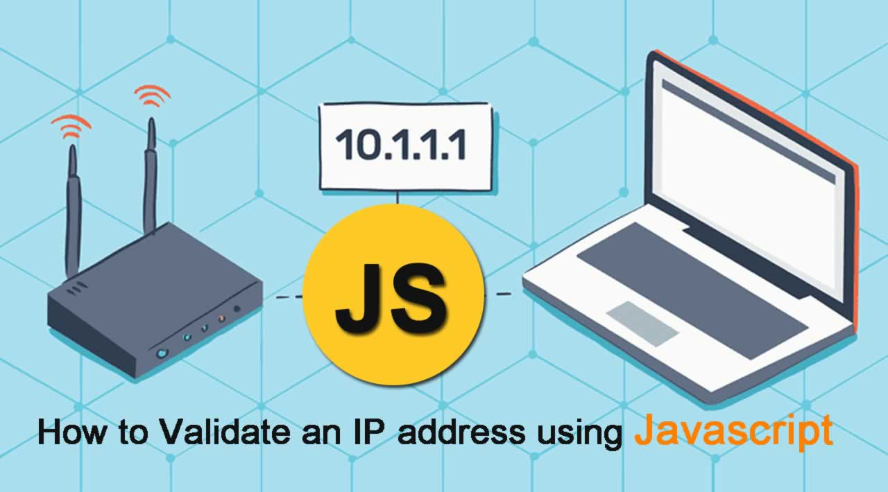 How to Validate an IP address using Javascript