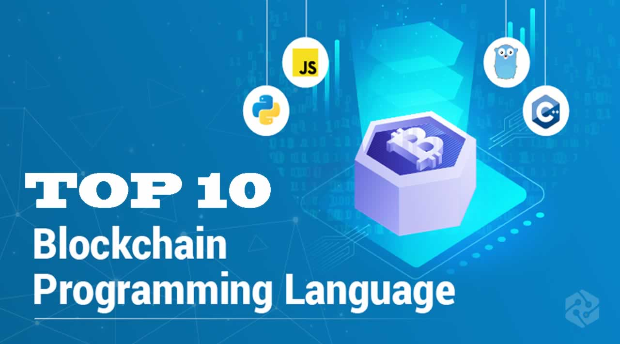 Top 10 Best Blockchain Programming Language for Blockchain Programmer