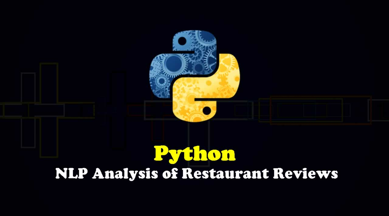 Python - NLP Analysis of Restaurant Reviews