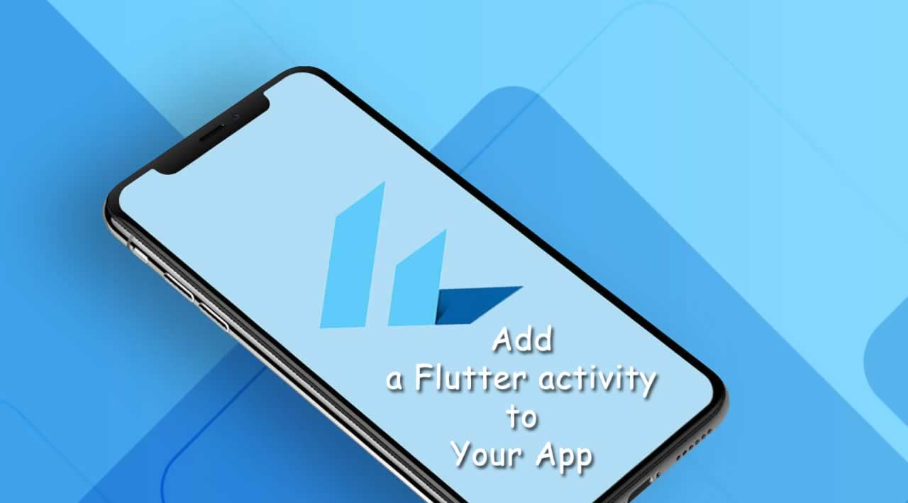 How to add a Flutter activity to Your App