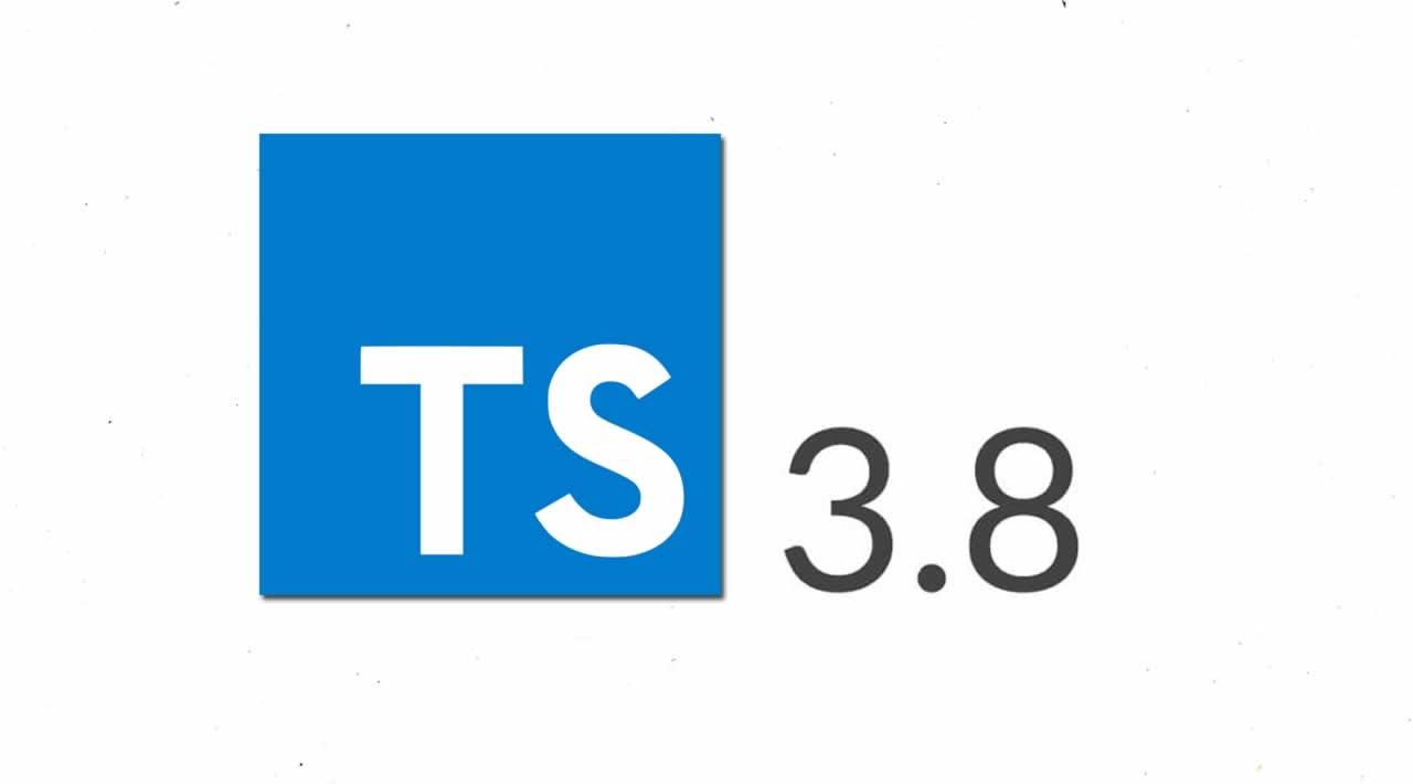 TypeScript 3.8 Iteration Plan