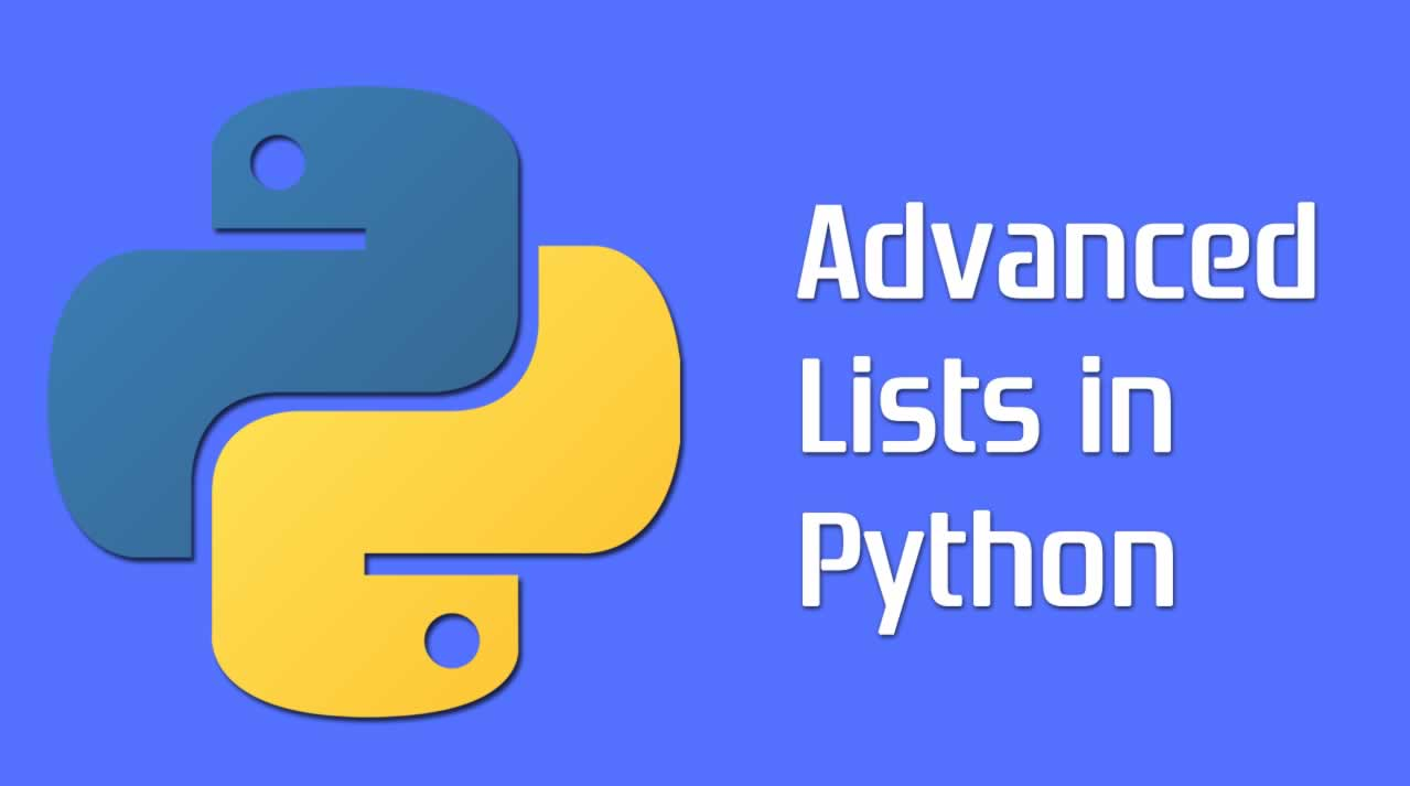 Learning Python — Advanced List Methods and Techniques
