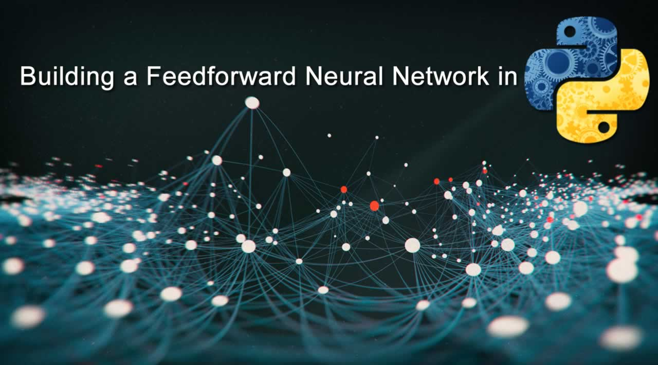 How to implement the Feedforward Neural Network in Python?