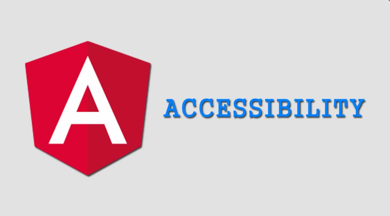 Accessibility in Angular Applications