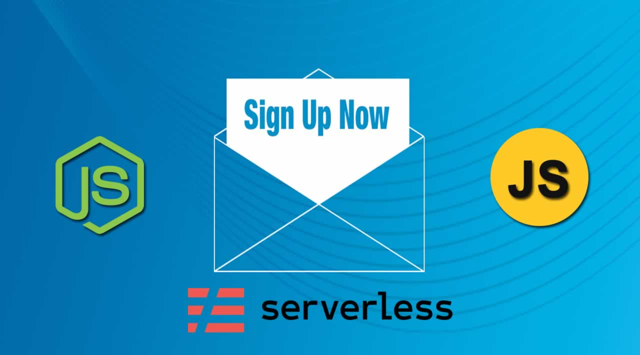 Unlimited Email Sign-Ups for Free - Serverless Mailing Lists
