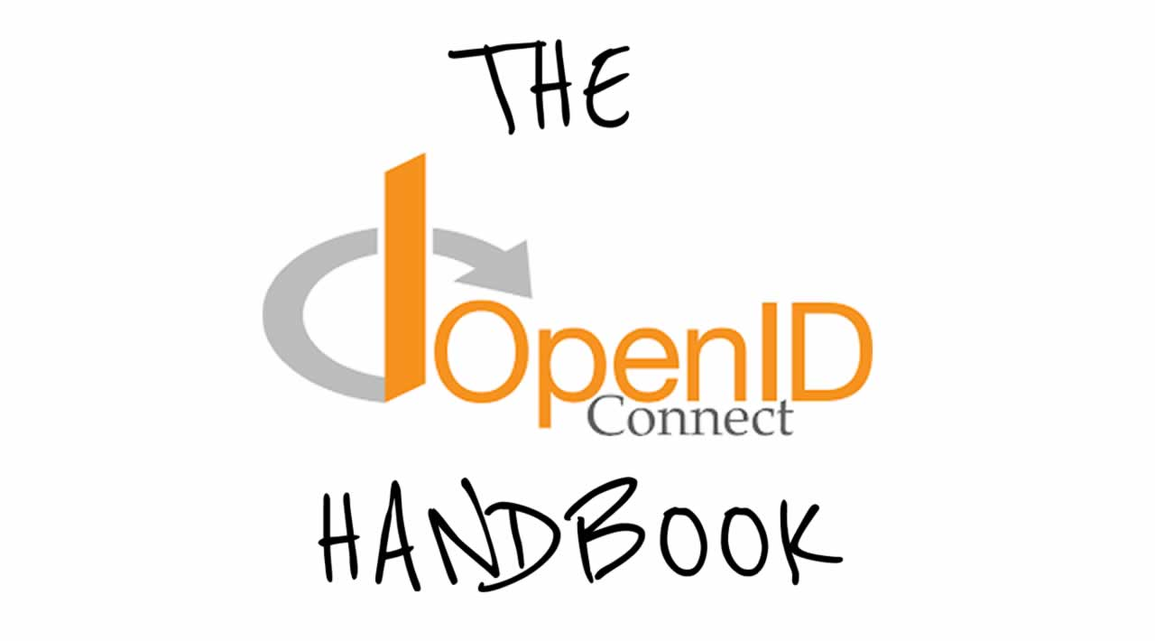 The OpenID Connect Handbook