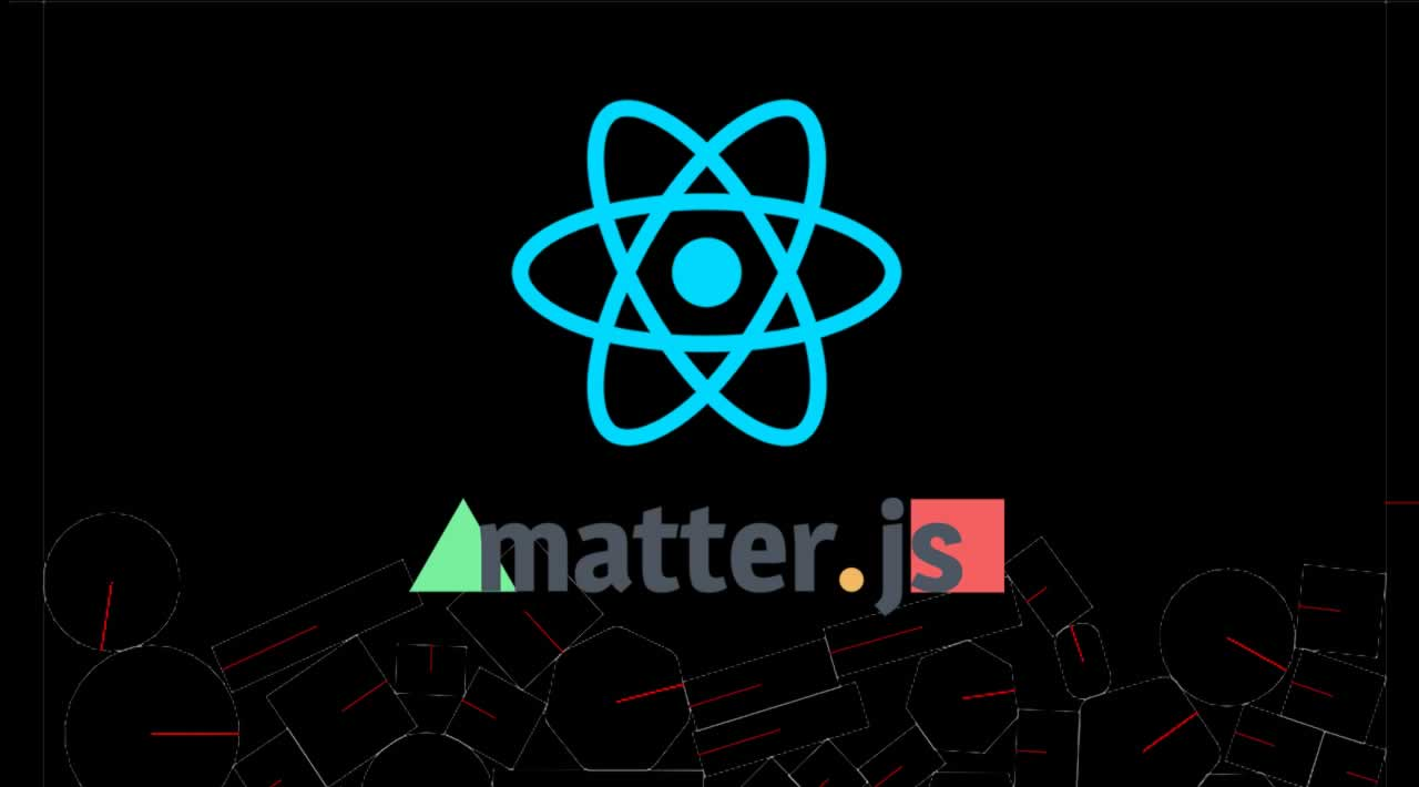 How To Setup and Use Matter.js in a React App