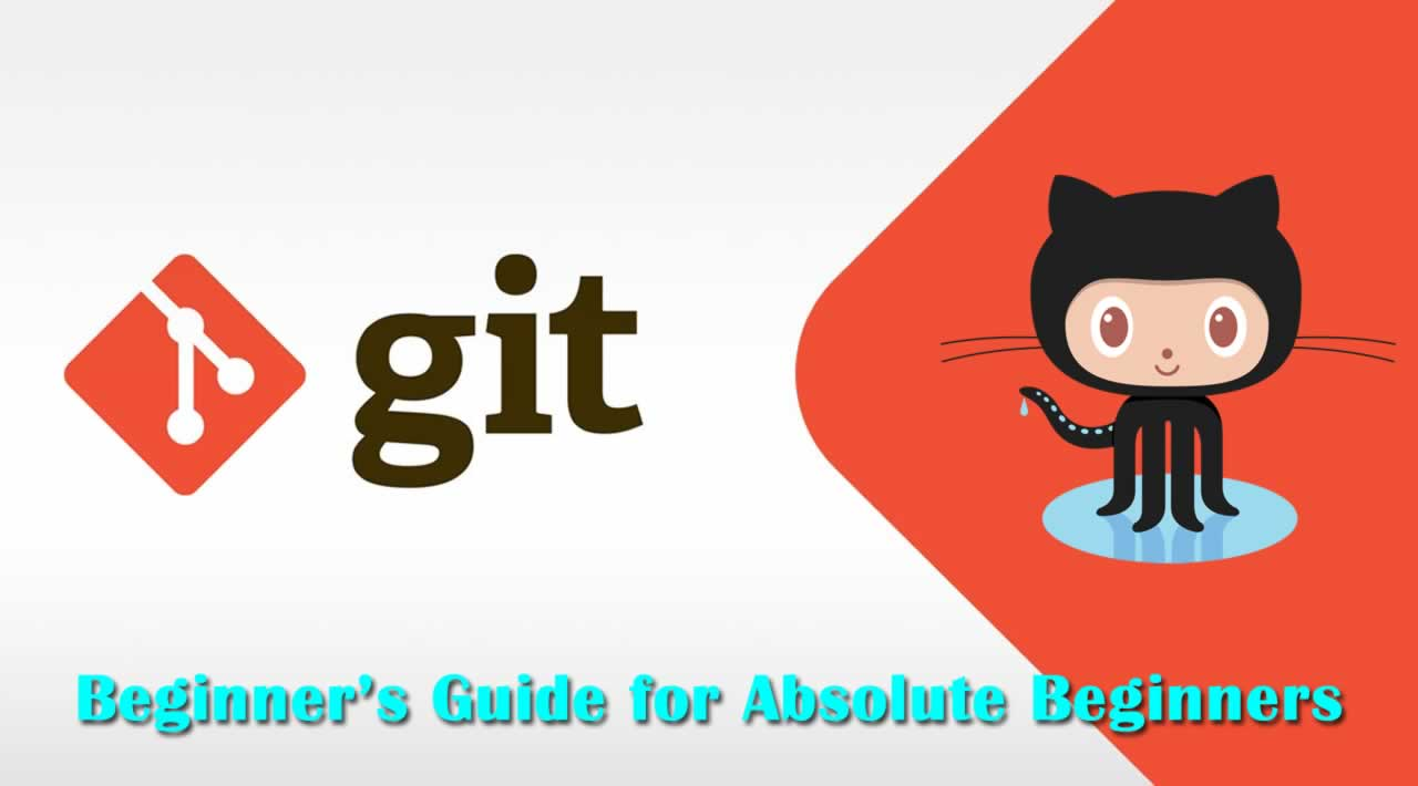 Git and Github: A Beginner's Guide for Absolute Beginners