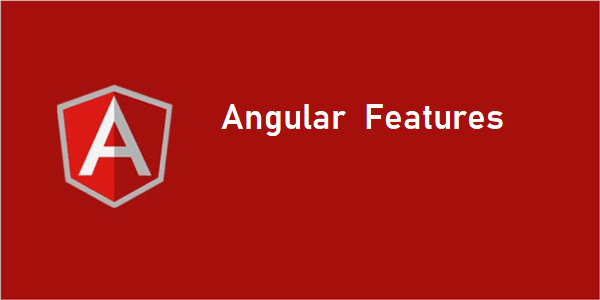 Complete Guide: Angular user should know with updated features