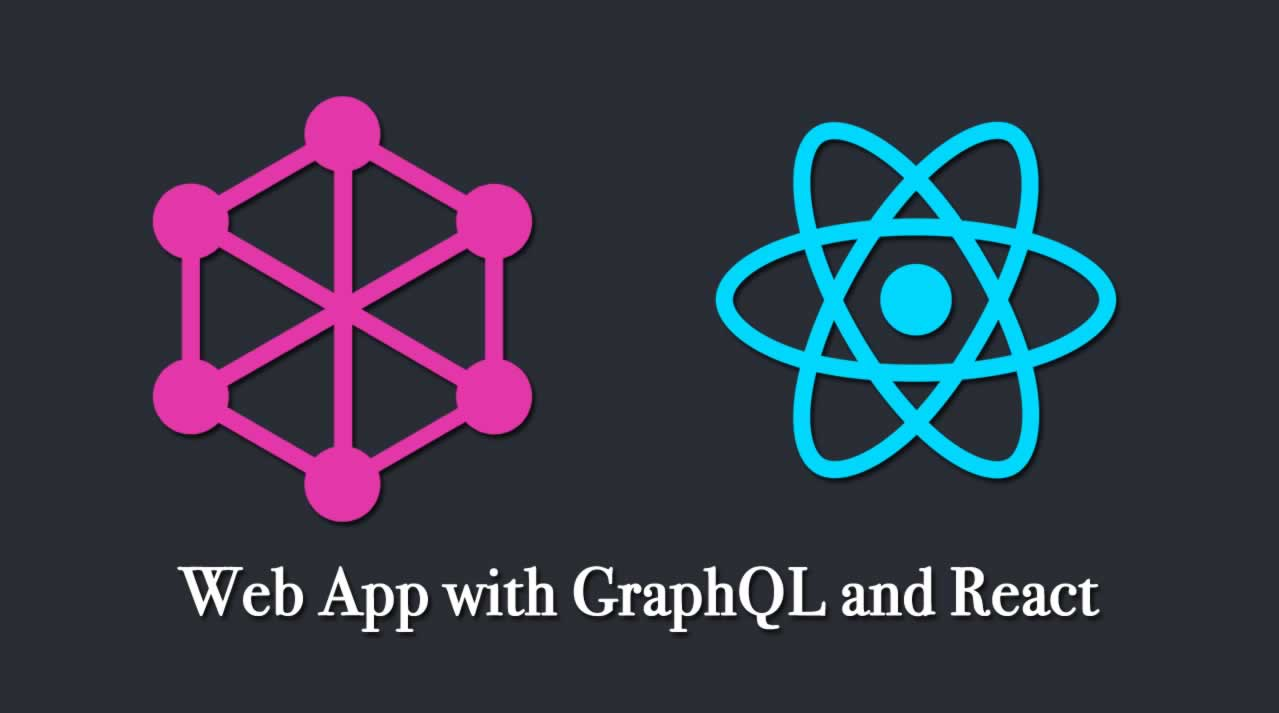 How to Build a Web App with GraphQL and React