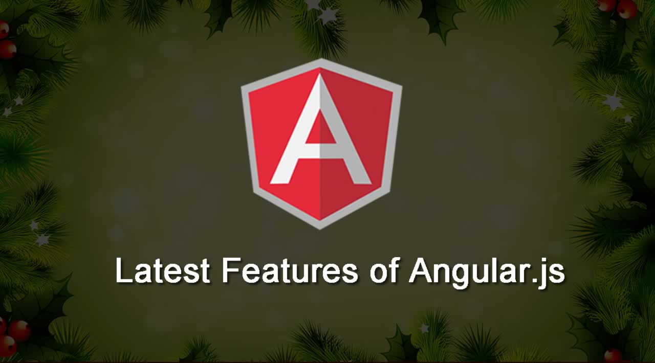 What is Latest Features of Angular.js?