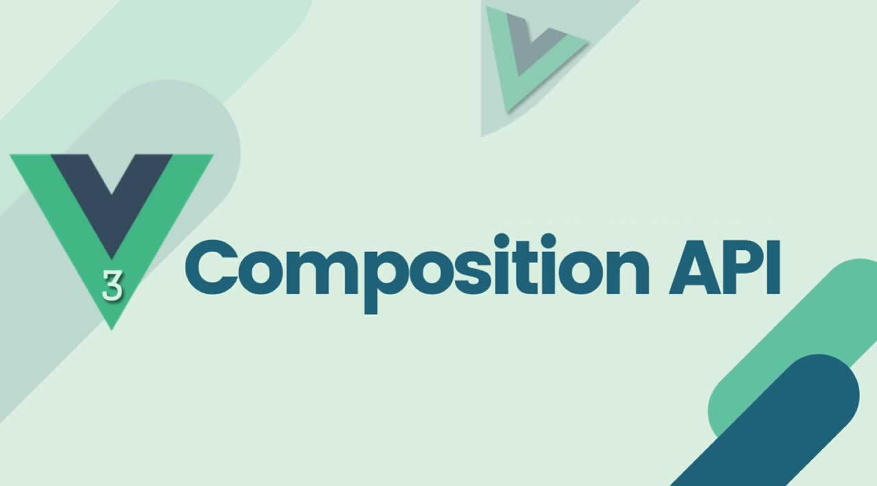 A Beginner's Guide to Vue 3 Composition API with Examples