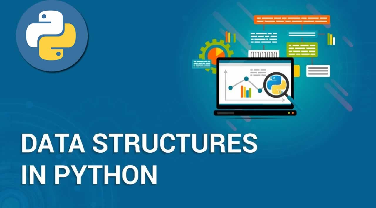 Python Data Structures Data-types and Objects