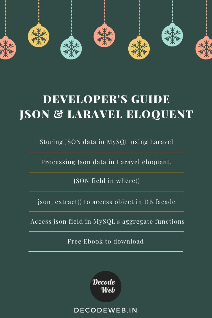 Developer's guide: JSON and Laravel Eloquent