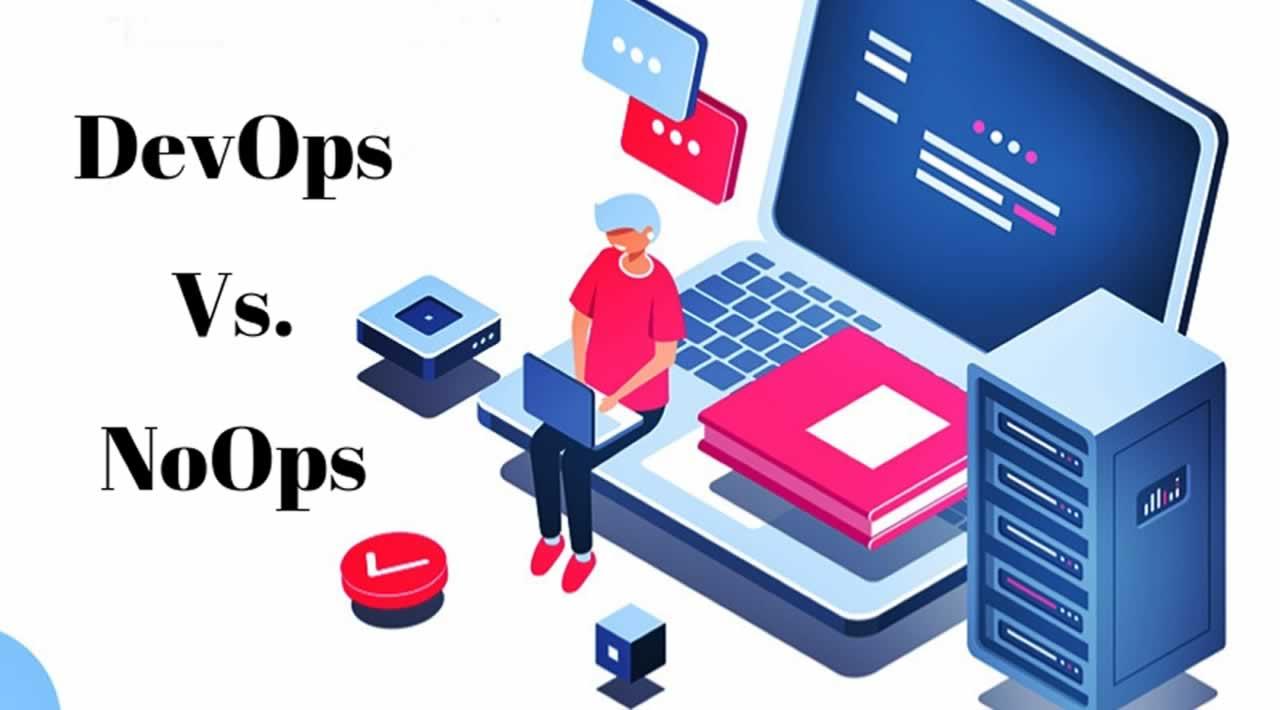 DevOps vs. NoOps: Is NoOps the End of DevOps?