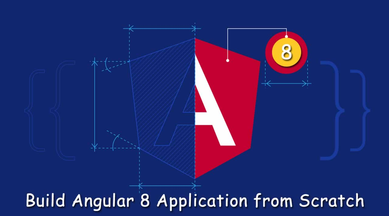 Angular 8 Tutorial: Learn to Build Angular 8 Application from Scratch
