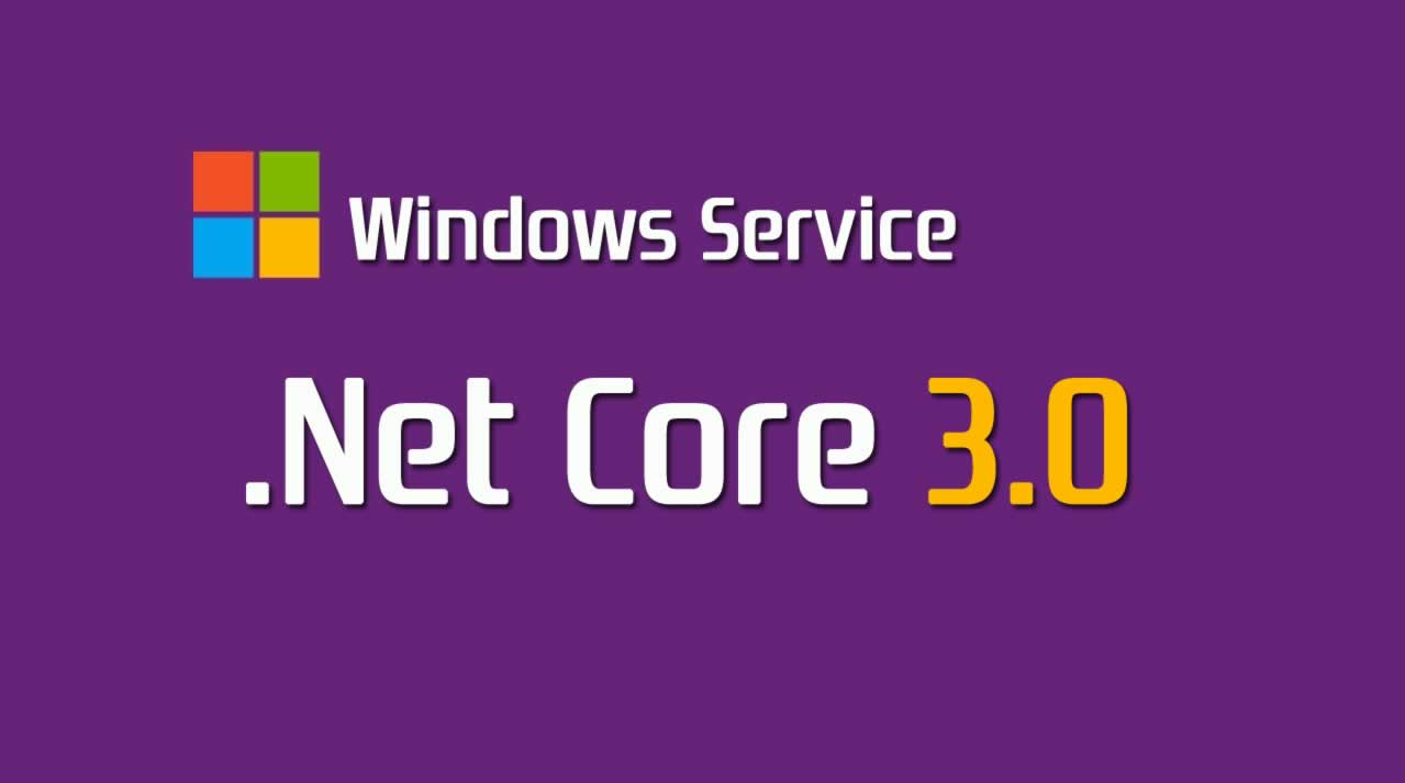 How to make a Windows Service from .Net Core 3.0