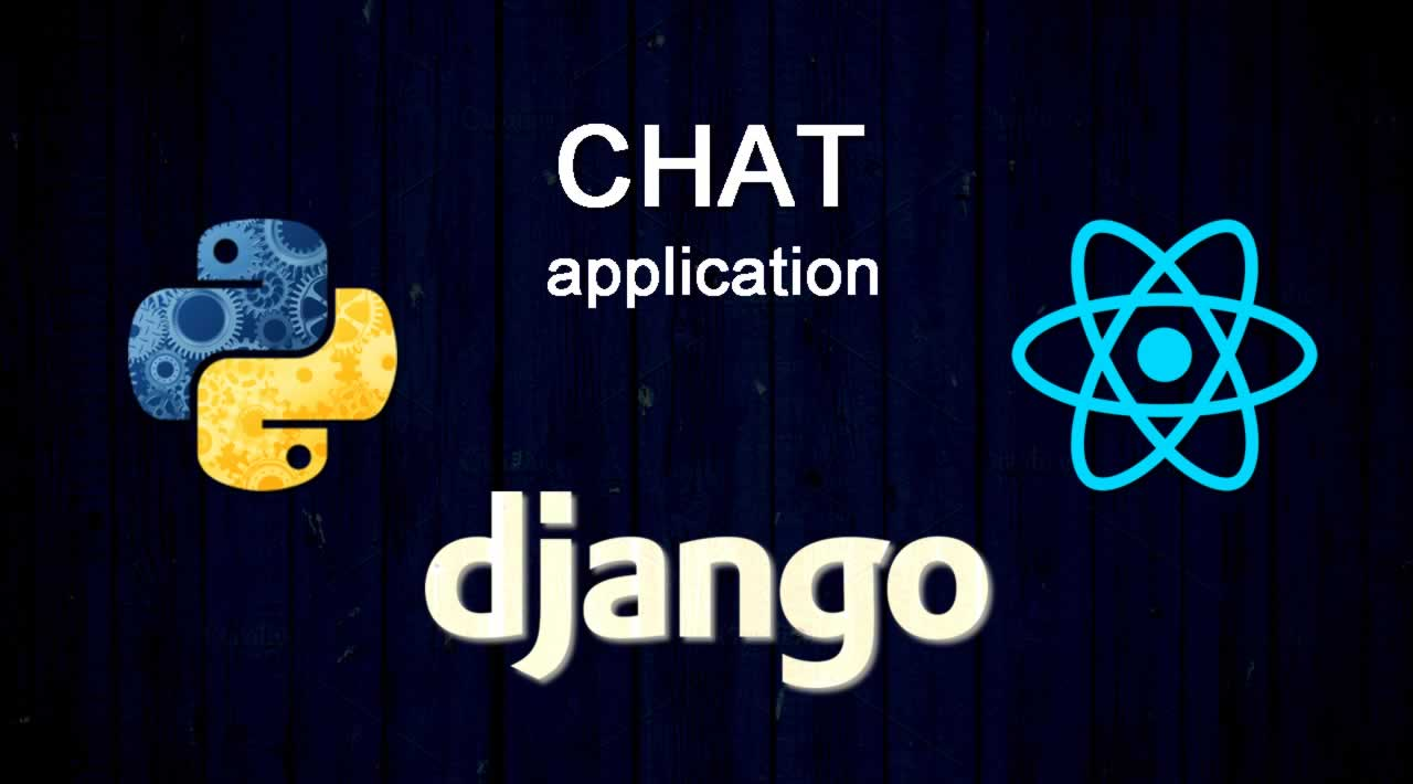 How to Build a Chat application with Django, Python and React