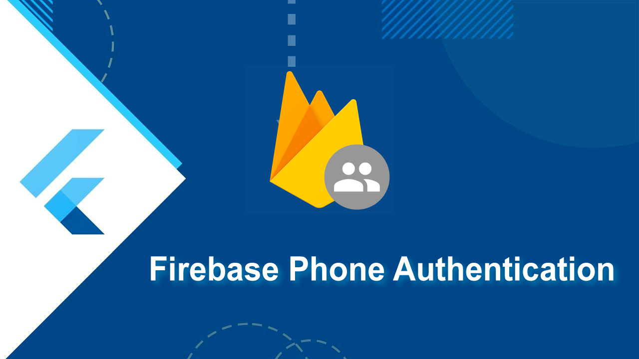 Phone Authentication with Flutter and Firebase