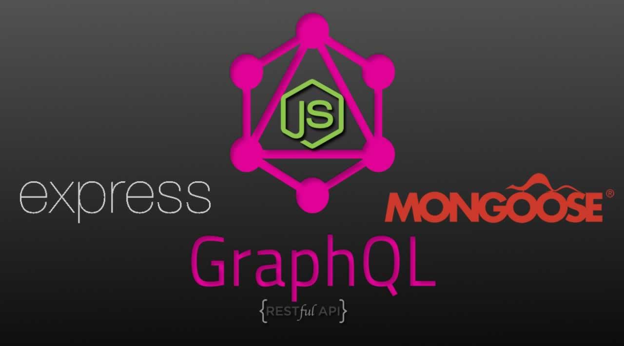 How to Build a GraphQL API with Node.js, Express and Mongoose