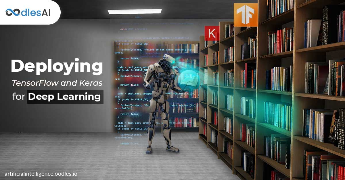 Deploying TensorFlow and Keras for Deep Learning Models