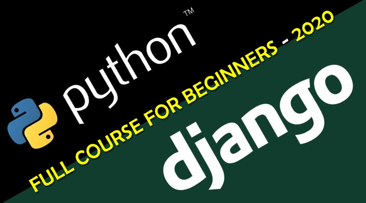Django Tutorial for Beginners – Python Django Tutorial 2020