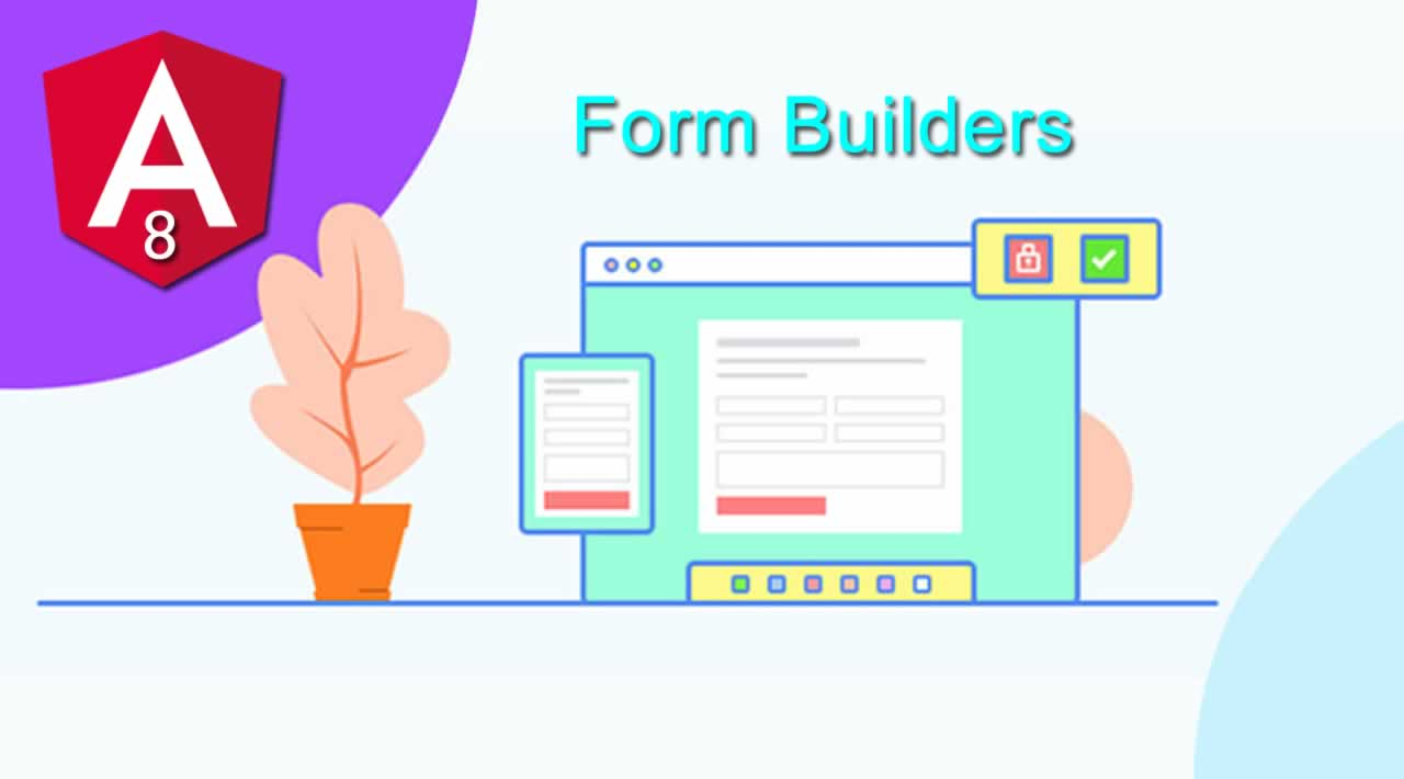 Angular 8 Forms - How to Validate Forms in Angular using Form Builders