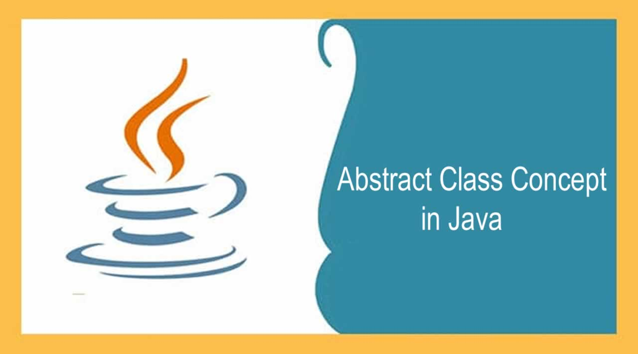 Understand abstract Class Concept in Java