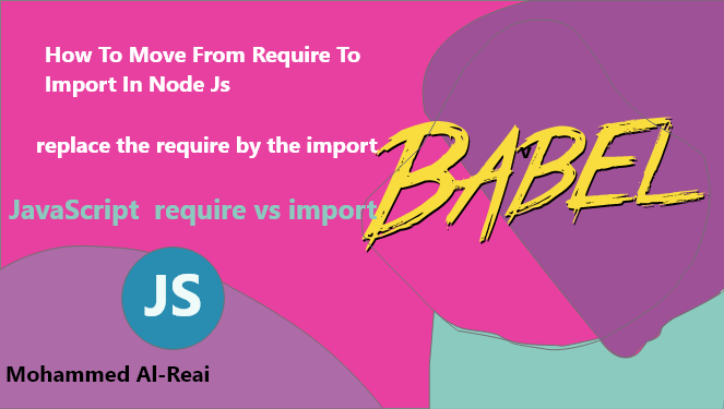 how to move from require to import in node js