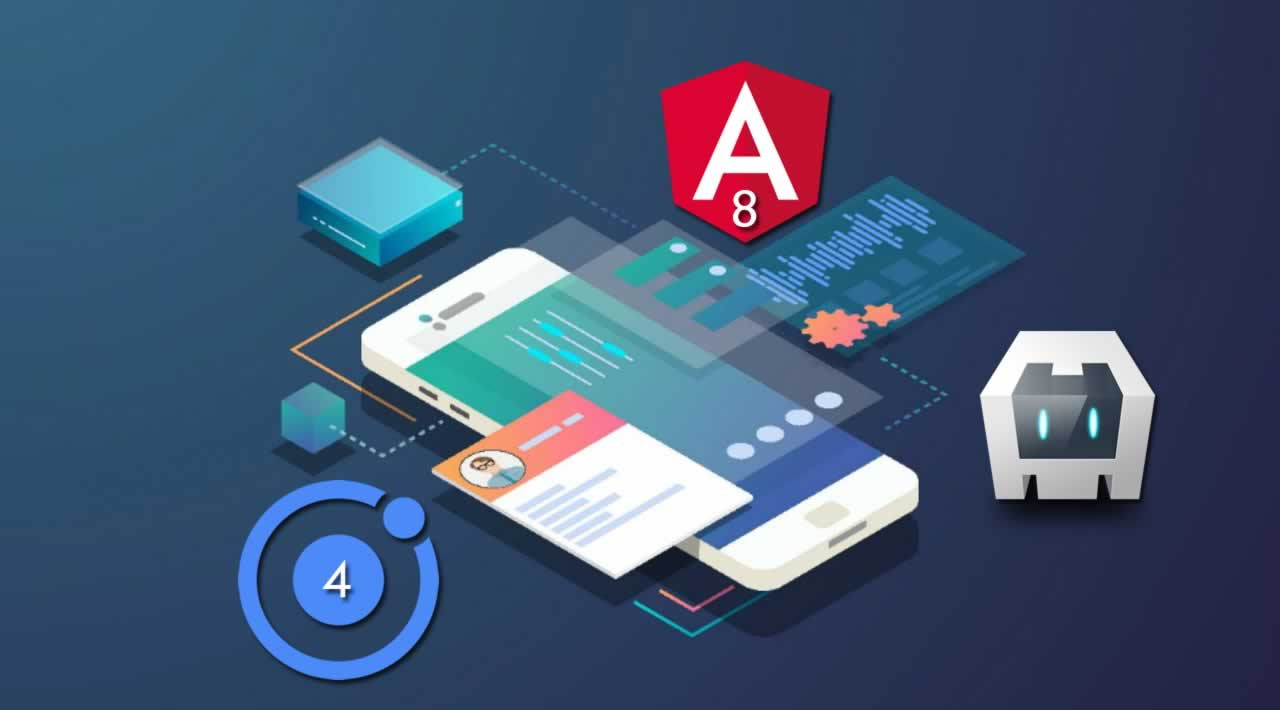 How to Create Mobile Apps using Ionic 4, Angular 8 and Cordova?