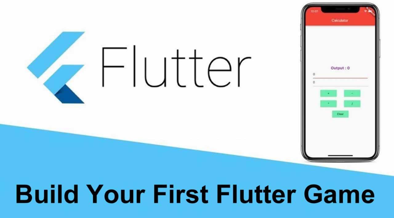 Flutter | Build Your First Flutter Game