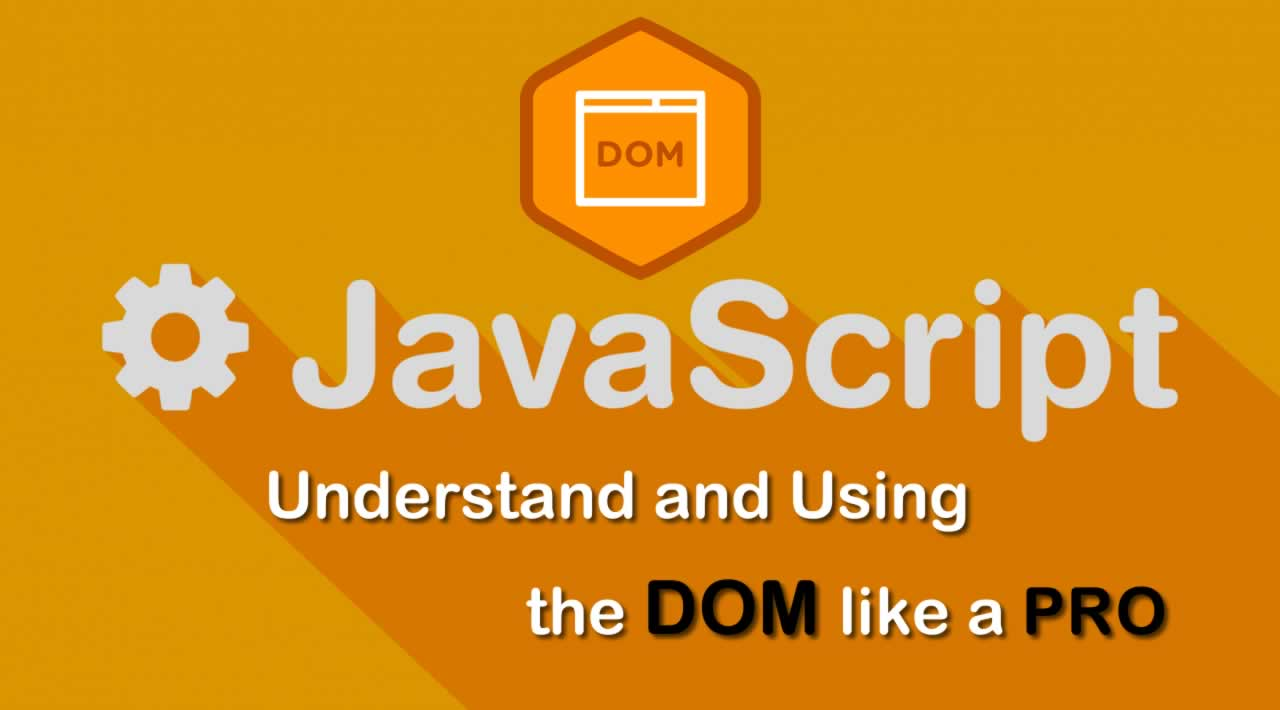Understand and Using the DOM like a Pro