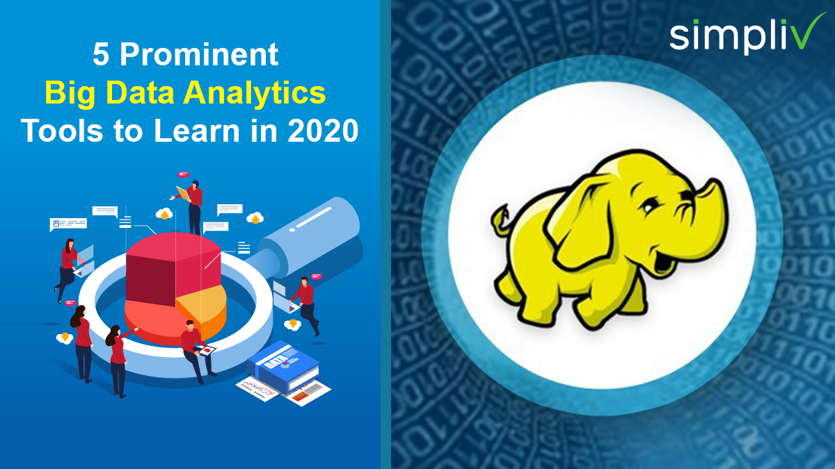 5 Prominent Big Data Analytics Tools to Learn in 2020